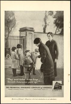 Vintage Money, Insurance and Banking Ads of the (Page Magazine Ads, Life Insurance, Vintage Advertisements, Scary, Orphan, The Past, Asylum, Advertising, The Incredibles