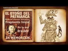 """FRAGMENTOS DE """"EL OTOÑO DEL PATRIARCA"""" EN LA VOZ DE SU AUTOR EL NOBEL GABRIEL GARCÍA MÁRQUEZ"""