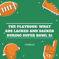 How to flip $5 Million Dollars in 30 seconds. How did brands make bank, break even or break bad. And my favorites from #AdBowl + #AdBlitz #SB51