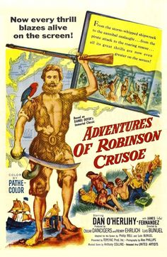 The Adventures of Robinson Crusoe posters for sale online. Buy The Adventures of Robinson Crusoe movie posters from Movie Poster Shop. We're your movie poster source for new releases and vintage movie posters. Robinson Crusoe, Robin Robinson, It Happened One Night, Luis Bunuel, Daniel Defoe, Adventure Movies, Movies Playing, We Movie, Streaming Vf