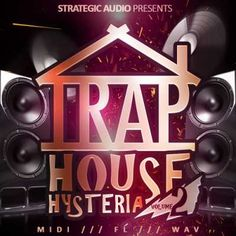 Trap House Hysteria Vol.2 WAV MiDi FLP MAGNETRiXX Magesy.Club