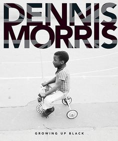 Growing up Black by Dennis Morris