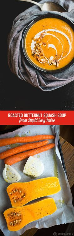 Butternut Squash Soup (Paleo, Dairy-Free) Roasted Butternut Squash Soup recipe is rich with flavor from developing caramelization on the veggies first! Dairy-free and Paleo! Whole 30 Recipes, Fall Recipes, Vegetarian Recipes, Cooking Recipes, Diet Recipes, Vegitarian Soup Recipes, Lunch Recipes, Vitamix Soup Recipes, Whole30 Soup Recipes