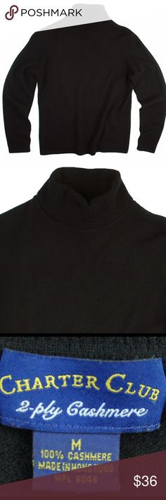 """CHARTER CLUB 100% Cashmere Turtleneck Sweater Excellent condition! This black cashmere sweater from Charter Club features a turtle neckline. Made of 100% cashmere. Measures: bust: 38"""", total length: 23"""", sleeves: 24"""" Charter Club Sweaters Cowl & Turtlenecks"""