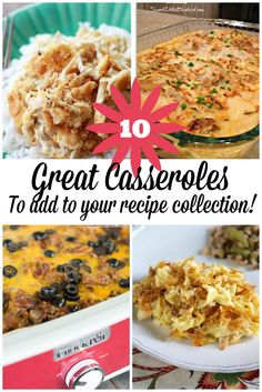 10 Great Casserole Recipes To Add To Your Collection! ~ http://www.southernplate.com