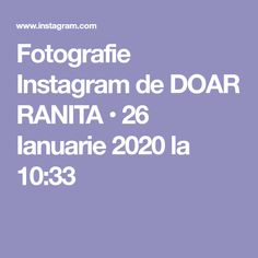 Fotografie Instagram de DOAR RANITA • 26 Ianuarie 2020 la 10:33 Instagram
