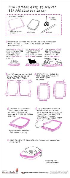 Want to treat your furry best friend to a new pet bed? All you need are two identical pieces of fleece, batting, and a pair of fabric scissors. The best part is that there is zero sewing involved. Simply measure out two identical rectangular pieces of fleece (the size depends on how big you want the pillow to be and how big your pet is), cut out a five inch section from each corner of the fleece, and cut the sides of the fleece fabric into five-inch-long strips of fringe at one inch…