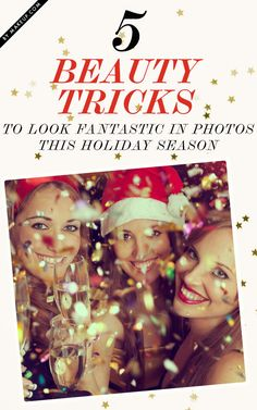 5 Beauty Tricks for looking great in holiday photos