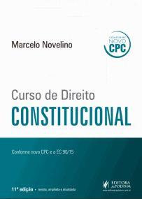 Curso de Direito Constitucional - 2016 - Conforme Novo CPC