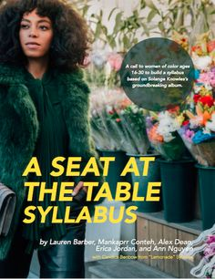 A Seat at the Table Syllabus: The Truths of Young Women of Color Solange Knowles's 'A Seat at the Table' has been one of the most reflective and popular albums produced by a young black woman that …