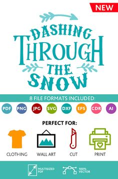 Dashing Through the Snow SVG Cut Files Wall Art Quote Printable Art Decor room Art Printable Poster digital (Svg Dxf Cdr Eps Ai Jpg Pdf Png)