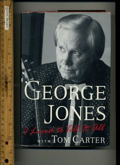 GEORGE JONES I Lived to Tell It All = 1996 Hb in Dj = First Ed Music Biography