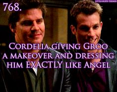 Cordelia giving Groo a makeover and dressing him exactly like Angel