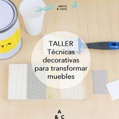 Técnicas decorativas para transformar muebles - 28 de febrero de 2015, 10:00h-14:00h (incluye coffee break) | Antic&Chic