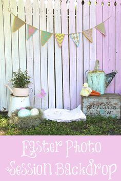 Photography Mini Session Easter 2015. Didn't happen this year, but will make sure it does next year! Easiest set up- painted wood fence in ombre pink, pastel flag banner, old watering cans, old wood crate, quilt, and some easter eggs... VOILA!