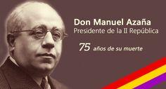 """""""No me importa que un político no sepa hablar, lo que me preocupa es que no sepa de lo que habla."""" (Manuel Azaña)"""