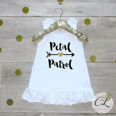 Petal Patrol Dress / Flower Girl Shirt Petal Patrol Outfit Wedding Rehearsal…