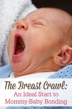The breast crawl is