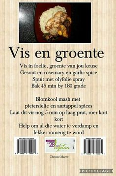 28 dae eetplan - Vis en groente Low Carb Recipes, Diet Recipes, Recipies, Healthy Recipes, Fun Baking Recipes, Cooking Recipes, 28 Dae Dieet, Slender Wonder, Dieet Plan