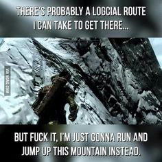 Skyrim players will understand I literally do this all the time. I thought I was the only one Tes Skyrim, Skyrim Game, Skyrim Funny, Video Game Memes, Video Games Funny, Funny Games, Funny Videos, Elder Scrolls Memes, Elder Scrolls Skyrim