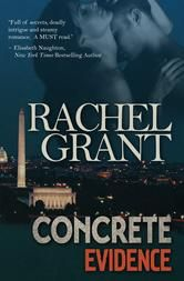 "(New York Times Bestselling Author Elisabeth Naughton: ""Full of secrets, deadly intrigue and steamy romance. A MUST read."" Concrete Evidence has 4.5 Stars with 155 Reviews on Amazon)"