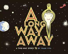 a long way away frank viva An outer space or deep ocean adventure   you decide