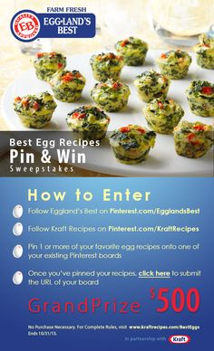 Enter the BEST EGG RECIPES Pin & Win Sweepstakes! Get started by pinning your favorite egg recipe and you could win the $500 Grand Prize! Visit www.kraftrecipes.com/besteggs for details. Follow Eggland's Best at  www.pinterest.com/egglandsbest for more delicious ideas, fun things in the kitchen and other eggciting things!