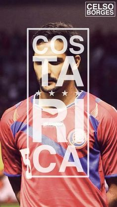 Celso Borges ❤ Vamos Costa Rica!!