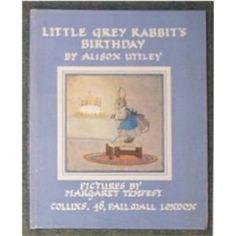 Little Grey Rabbit's Birthday by Alison Uttley, Pictures by Margaret Tempest . Little Grey Rabbit . Vintage & Antique Children's Books ~ Illustration ~ Art ~   --  Little Grey Rabbit's Birthday, 1944