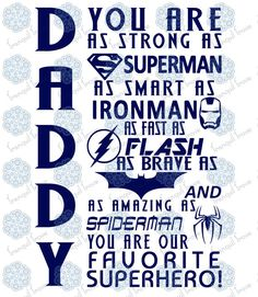 Daddy you are Superman Ironman Flash Batman Spiderman our Superhero SVG & DXF cut file for die cutting machines (Cricut and Silhouette)