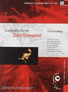 Don Giovanni (1970). Carmelo Bene, Lydia Mancinelli.