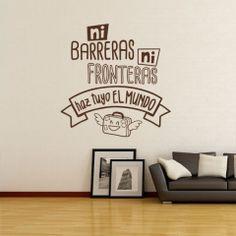 Frases decorativas - ni barreras ni fronteras
