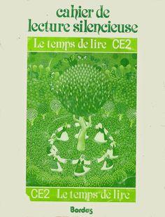 Le temps de lire CE2 - Cahier de lecture silencieuse (1982)