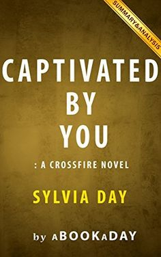Rise of the governor pdf ebooks download pinterest pdf captivated by you a crossfire novel by sylvia day summary analysis httpamazondpb0117z8gy8refcmswrpiawdmagoovb1bavwwx fandeluxe Images