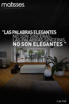 """#FraseDelDía: """"Las palabras elegantes no son sinceras; las palabras sinceras no son elegantes """"  Lao-tsé."""
