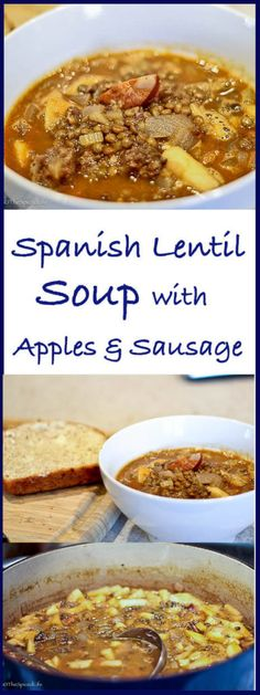 Spanish Lentil Soup with Sausages and Apples--a delicious and healthy dinner that is even better the second day!
