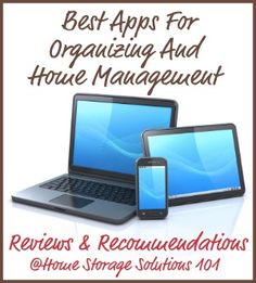 Recommendations and reviews of the best organizing and home management apps available to help you get organized, on the go.