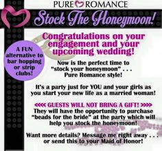 Are you getting married this year? Do you know a 2016 bride? Send her this pin! Pure Romance is the hottest bachelorette party in town & is sure to be a night the girls will be talking about for years to come! Plus, it\'s free to host!! ♡ PureRomance.com/MistyWehrman ♡
