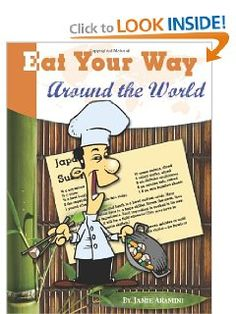 Amazon.com: Eat Your Way Around the World (9781931397360):  easy to find ingredients, good recipes, and info