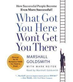 By Marshall Goldsmith, Mark Reiter: What Got « Library User Group