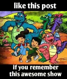 This was from Halen's childhood! He was born in 2001! We loved watching Dragon Tales!!!