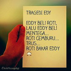 """""""Tragedi Eddy"""" Funny Memes, Hilarious, Jokes, Formal Language, Quotes Indonesia, Are You Happy, Quotations, Humor, Sayings"""