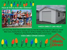 Store all those Christmas items in a Sheds Direct building!