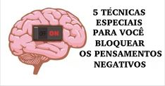 5 técnicas especiais para você bloquear todos os seus pensamentos negativos! | Cura pela Natureza