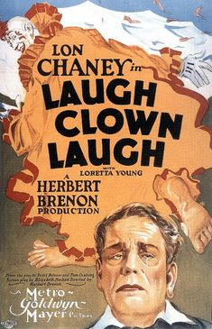 Lon Chaney & Loretta Young - Laugh Clown Laugh......1928