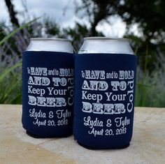 Custom To Have and To Hold and Keep Your Beer by GraciousBridal, $2.45 - Customize This Design with your name and wedding date at https://www.kooziez.com/to-have-and-to-hold-and-keep-your-beer-cold/