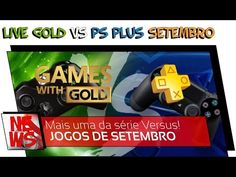 Live Gold Vs PS Plus: Setembro 2016