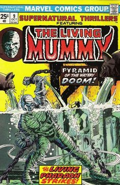 Supernatural Thrillers featuring The Living Mummy #9. Inked by Al Milgrom.