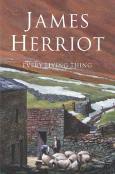 James Herriot: Every Living Thing