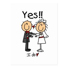 Shop YES I Do Bride and Groom T-shirts and Gifts Postcard created by stick_figures. Wedding Quotes, Wedding Cards, Bride And Groom Cartoon, Nurses Week Quotes, Just For Laughs Gags, Stick Figure Drawing, Graduation Quotes, Yes I Did, Stick Figures